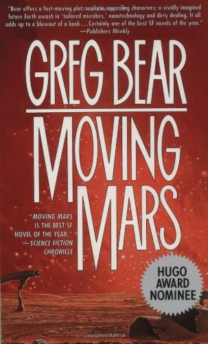 Moving Mars: A Novel, Bear, Greg