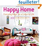 Happy Home: Everyday Magic for a Colo...