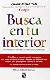 Busca en tu interior (Spanish Edition)