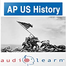 AP US History Test AudioLearn Study Guide: AudioLearn AP Series Audiobook by  AudioLearn Editors Narrated by  AudioLearn Voice Over Team