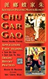 img - for Chu Gar Gao: Southern Praying Mantis Kungfu book / textbook / text book