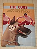 The Cubs and Other Stories (0060144912) by Mario Vargas Llosa