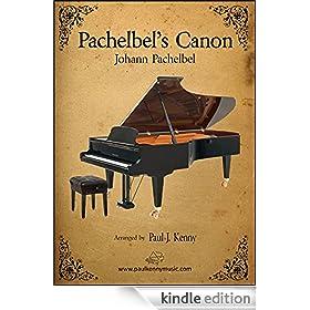 Pachelbel Canon: Music by Johann Pachelbel.