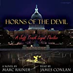 Horns of the Devil: Jeff Trask Crime Drama, Book 2 | Marc Rainer