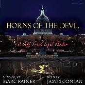 Horns of the Devil: Jeff Trask Crime Drama, Book 2 | Marc Rainer