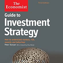 Guide to Investment Strategy (3rd edition): The Economist Audiobook by Peter Stanyer Narrated by Mark Meadows