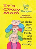 It's Okay Mom (1594330816) by Linda Thompson