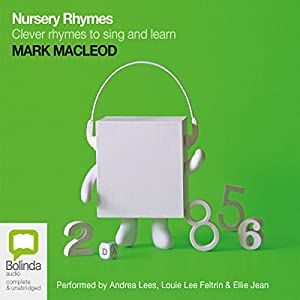 Nursery Rhymes: Clever Rhymes to Sing and Learn | [Mark Macleod]