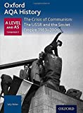 img - for Oxford AQA History for A Level: The Crisis of Communism: the USSR and the Soviet Empire 1953-2000 book / textbook / text book