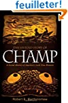 The Untold Story of Champ: A Social H...