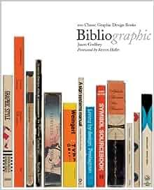 bibliographic 100 classic graphic design books free download