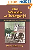 Winds of Ixtepeji: World View and Society in a Zapotec Town