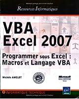 Vba Excel 2007 - Programmer Sous Excel : Macros et Langage Vba