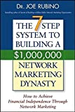 img - for The 7-Step System to Building a $1,000,000 Network Marketing Dynasty: How to Achieve Financial Independence through Network Marketing book / textbook / text book