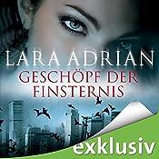 Geschöpf der Finsternis (Midnight Breed 3) | Lara Adrian