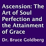 img - for Ascension: The Art of Soul Perfection and the Attainment of Grace book / textbook / text book