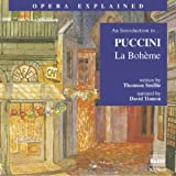 img - for La Boh'me: An Introduction to Puccini's Opera (Opera Explained) book / textbook / text book