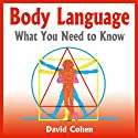 Body Language: What You Need to Know (       UNABRIDGED) by David Cohen Narrated by Simon Whistler
