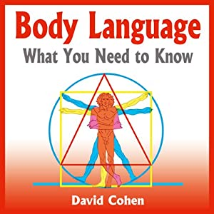 Body Language: What You Need to Know | [David Cohen]