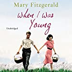 When I Was Young | Mary Fitzgerald