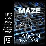 The Maze: The Lost Labyrinth | Jason Brannon