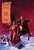 Jane Eyre (Illus. Classics) HARDCOVER (Saddlebacks Illustrated Classics)