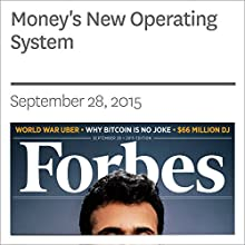 Money's New Operating System (       UNABRIDGED) by Laura Shin Narrated by Ken Borgers