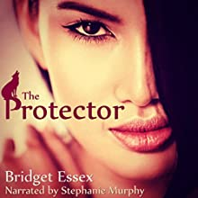 The Protector Audiobook by Bridget Essex Narrated by Stephanie Murphy