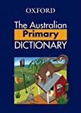 img - for The Australian Primary Dictionary book / textbook / text book