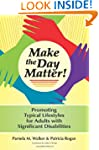 Make the Day Matter!: Promoting Typic...