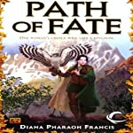 Path of Fate: Path, Book 1 (       UNABRIDGED) by Diana Pharaoh Francis Narrated by Leslie Bellair