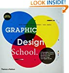 Graphic Design School: A Foundation C...