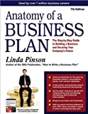 img - for by Linda Pinson Anatomy of a Business Plan: The Step-by-Step Guide to Building a Business and Securing Your Company's Future(text only)7th (Seventh) edition[Paperback]2008 book / textbook / text book