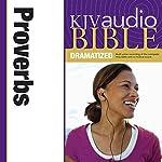 KJV Audio Bible: Proverbs (Dramatized)    Zondervan Bibles