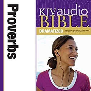KJV Audio Bible: Proverbs (Dramatized) Audiobook