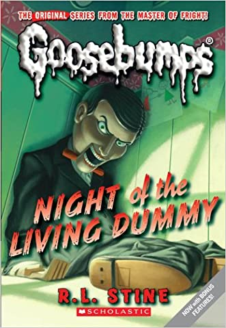 Night of the Living Dummy (Classic Goosebumps #1) written by R.L. Stine