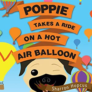 Poppie Takes a Ride on a Hot Air Balloon Audiobook