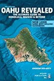 img - for Oahu Revealed: The Ultimate Guide to Honolulu, Waikiki & Beyond (Oahu Revisited) book / textbook / text book