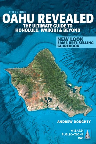 Oahu Revealed: The Ultimate Guide to Honolulu, Waikiki & Beyond, by Andrew Doughty