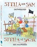 Stella and Sam: Shipwrecked (Bilingual)