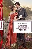 Scandale � Greystone Manor (Les Historiques)
