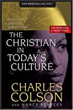 The Christian in Today's Culture: Developing A Christian Worldview (How Now Shall We Live?) (0842355871) by Charles Colson