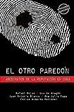 img - for El otro pared n: Asesinatos de la reputaci n en Cuba (Spanish Edition) book / textbook / text book