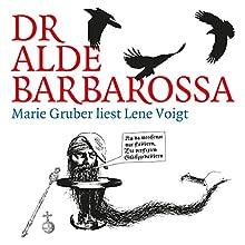 Dr alde Barbarossa Hörbuch von Lene Voigt Gesprochen von: Marie Gruber