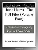 Jesse Helms - The FBI Files (Volume Four)