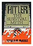 Hitler, the survival myth