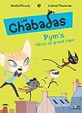 Les Chabadas, tome 1 : Pym's au grand coeur