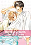 Bond of Dreams, Bond of Love, Vol. 1