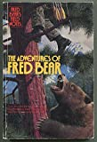 img - for Fred Bear's Field Notes:The Adventures of Fred Bear book / textbook / text book