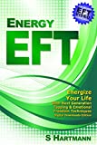 Energy Eft (Book & Digital Downloads): Next Generation Tapping & Emotional Freedom Techniques